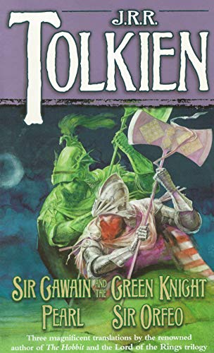 Sir Gawain and the Green Knight, Pearl, and Sir Orfeo (Annotated)