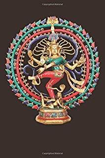 Nataraja Lord Shiva Statue: Blank Lined Notebook, Journal or Diary