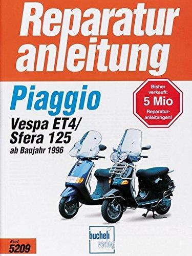 Piaggio Sfera 125/Vespa ET 4 ab Baujahr 1996 (Reparaturanleitungen)