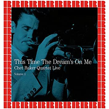 Live Volume 1 - This Time The Dream's On Me (Hd Remastered Edition)