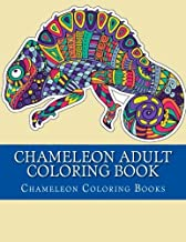 Chameleon Adult Coloring Book: Chameleon Coloring Designs For Grown Ups and Youths To Relax (Vol 2 With Adds Octopus, Ships and Sea Horses Coloring Pages)