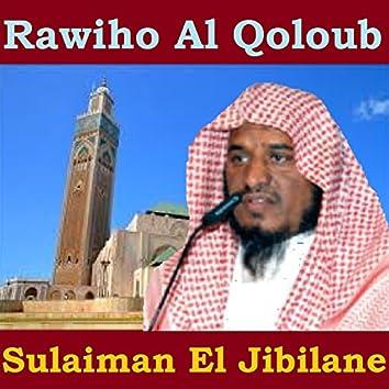 Rawiho Al Qoloub (Quran)