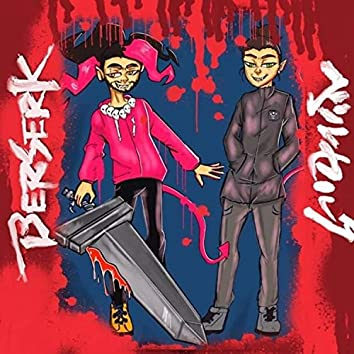 Berserk (feat. $angouthai)