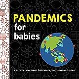 Pandemics for Babies (Baby University)