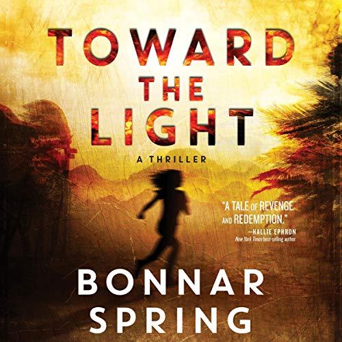 Toward the Light Audiobook By Bonnar Spring cover art