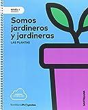 NIVEL I SOMOS JARDINEROS Y JARDINERAS LAS PLANTAS 1PRIMARIA SANTILLANA - 9788414106372