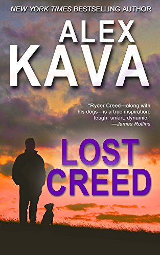 LOST CREED: (Book 4 Ryder Creed K-9 Mystery series) (Ryder Creed K-9 Mysteries)