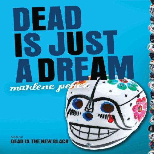 Dead Is Just a Dream audiobook cover art