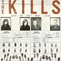 Keep On Your Mean Side by The Kills (2003-03-10)