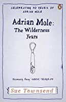Adrian Mole:the Wilderness Year by Sue Townsend(2012-02-28)