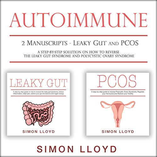 Autoimmune: 2 Manuscripts - Leaky Gut and PCOS cover art