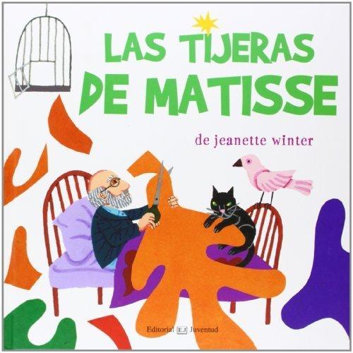 Las tijeras de Matisse (Spanish Edition) by Jeannette Winter(2014-06-30)