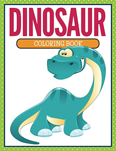 Dinosaur Coloring Book: Coloring Books for Kids (Art Book Series) (English Edition)