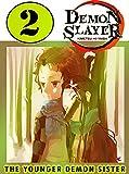 Younger Demon Sister 2: New Edition Book 2 Includes Vol 4 - 5 - 6 Demon Action Slayer Kimetsu No Manga Yaiba Graphic Novels