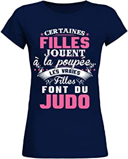 dd133878dca09 teezily T-Shirt Certaines Filles Jouent À La Poupée Les Vraies Filles Font  du Judo
