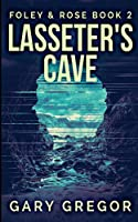 Lasseter's Cave (Foley And Rose Book 2)
