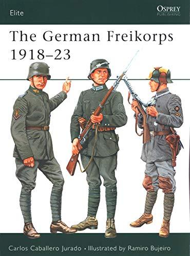 The German Freikorps 1918–23 (Elite)
