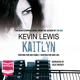 Kaitlyn                   By:                                                                                                                                 Kevin Lewis                               Narrated by:                                                                                                                                 Julie Maisey                      Length: 12 hrs and 15 mins     8 ratings     Overall 2.9