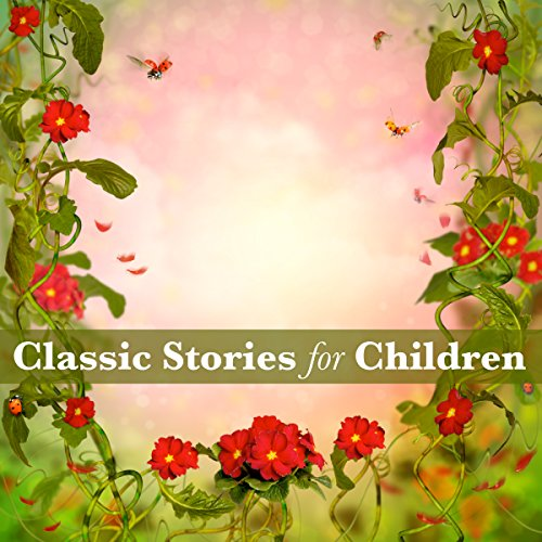Classic Stories for Children audiobook cover art