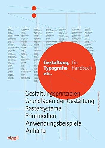 Gestaltung, Typografie etc.: Ein Handbuch