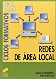 Redes de área local: [FP, grado superior, administración e informática de gestión]