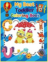 My Best Toddlers Coloring Book: Funny and Cute Animals, Easy to Color for Toddlers and Kids 4-8 (Magic World)
