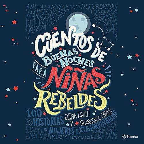 Cuentos de buenas noches para niñas rebeldes Audiobook By Elena Favilli, Francesca Cavallo cover art
