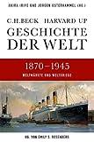Akira Iriye, Jürgen Osterhammel: Geschichte der Welt 1870-1945: Weltmärkte und Weltkriege