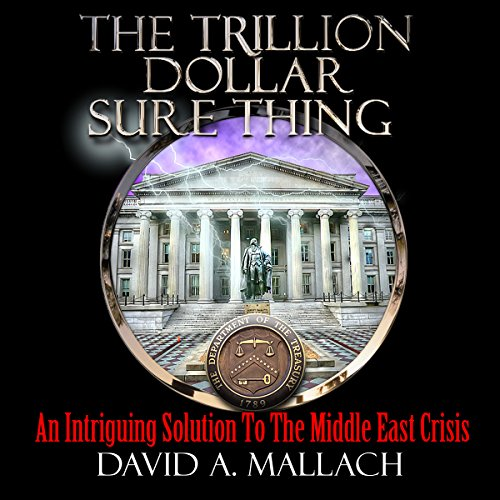 The Trillion Dollar Sure Thing audiobook cover art