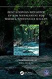 Practitioner's Handbook of Risk Management for Water &...