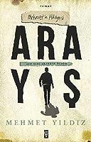 Arayis - Mehmet´in Hikayesi: Ben Seni Ararken Oelduem
