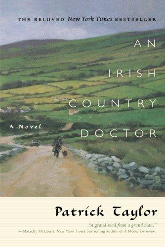 An Irish Country Doctor: A Novel (Irish Country Books, 1)