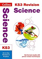 Science: All-in-one Revision and Practice (Collins New Key Stage 3 Revision)