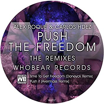 Push the Freedom (The Remixes)