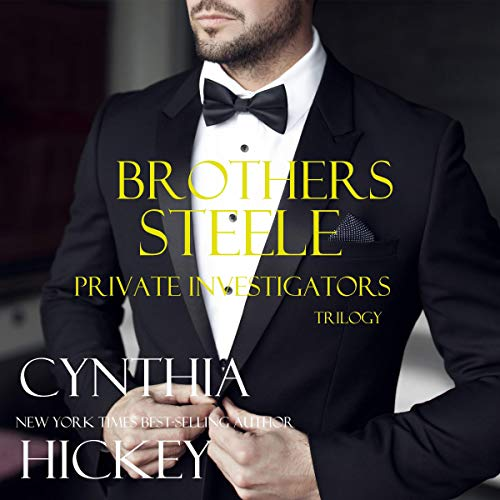 Brothers Steele Private Investigators Trilogy cover art