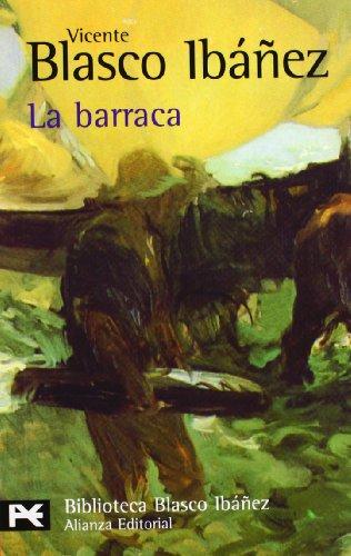 La barraca (El Libro De Bolsillo - Bibliotecas De Autor - Biblioteca Blasco Ibáñez)
