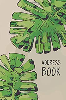 Address Book: Palm Tree Leaves Drawing Art Tropical Nature Design | Alphabetical A-Z Phone Email Birthday Addresses Book with Tabs for Women, Girls (Size 6 x 9, 157 Lined Pages)