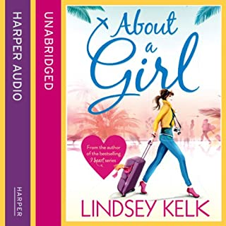 About a Girl                   By:                                                                                                                                 Lindsey Kelk                               Narrated by:                                                                                                                                 Penelope Rawlins                      Length: 13 hrs and 26 mins     67 ratings     Overall 4.2