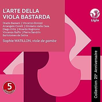 L'arte della viola bastarda (Collection 25ème anniversaire)