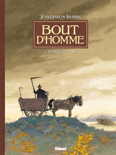 Bout d'homme - Tome 04 : Karriguel an Ankou