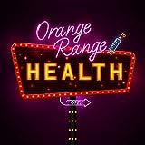 HEALTH / ORANGE RANGE