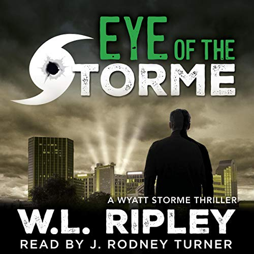 Eye of the Storme Audiobook By W.L. Ripley cover art