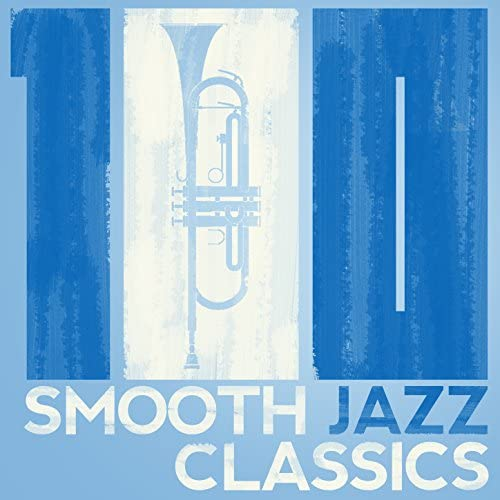Chillout, Relaxing Instrumental Jazz Academy & Smooth Jazz