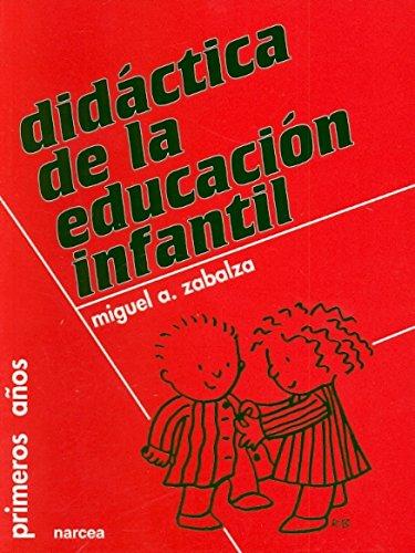 Didactica de La Educacion Infantil: 6 (Primeros Años)