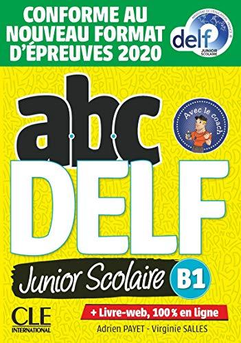 ABC DELF. B1. Per le Scuole superiori. Con e-book: Livre de l