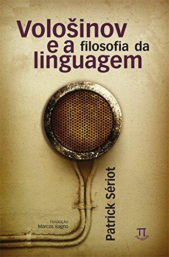 Vološinov e a Filosofia da Linguagem