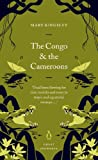 The Congo and the Cameroons (Penguin Great Journeys) (English Edition)