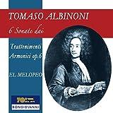 Albinoni: 6 Sonate dai Trattenimenti Armonici per Camera, Op. 6 by El Melopeo (2016-08-03)