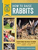 How to Raise Rabbits:Everything You Need to Know, Updated & Revised Third Edition (FFA)