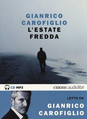 L'estate fredda letta da Gianrico Carofiglio. Audiolibro. CD Audio formato MP3